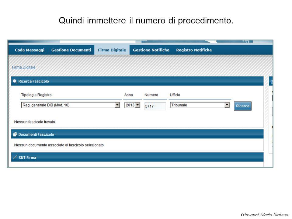 Quindi immettere il numero di procedimento. Giovanni Maria Staiano