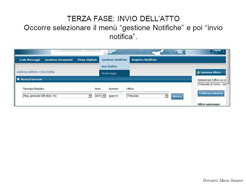"""TERZA FASE: INVIO DELL'ATTO Occorre selezionare il menù """"gestione Notifiche"""" e poi """"invio notifica"""". Giovanni Maria Staiano"""