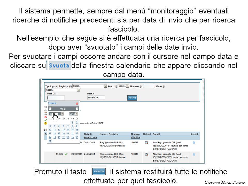"""Il sistema permette, sempre dal menù """"monitoraggio"""" eventuali ricerche di notifiche precedenti sia per data di invio che per ricerca fascicolo. Nell'e"""