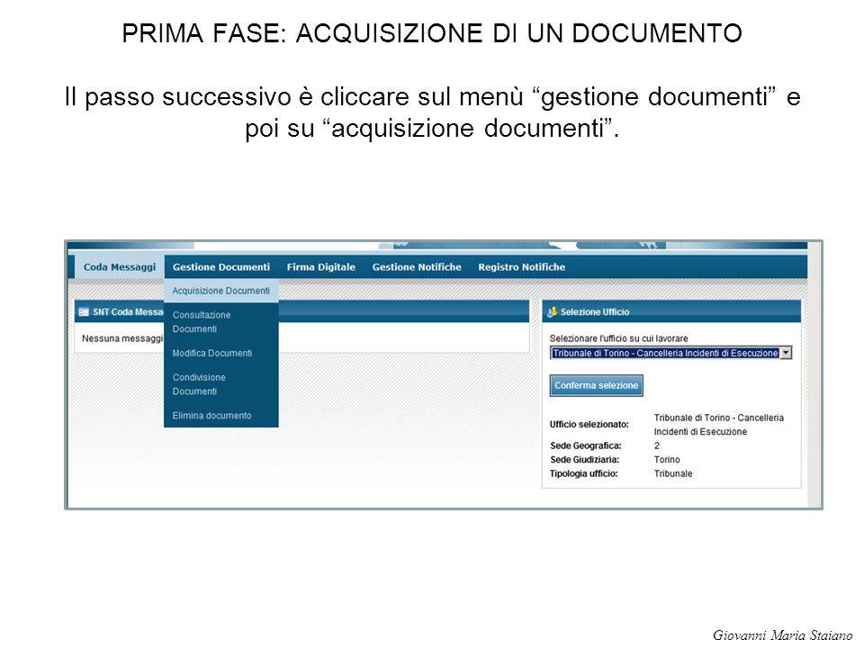 """PRIMA FASE: ACQUISIZIONE DI UN DOCUMENTO Il passo successivo è cliccare sul menù """"gestione documenti"""" e poi su """"acquisizione documenti"""". Giovanni Mari"""