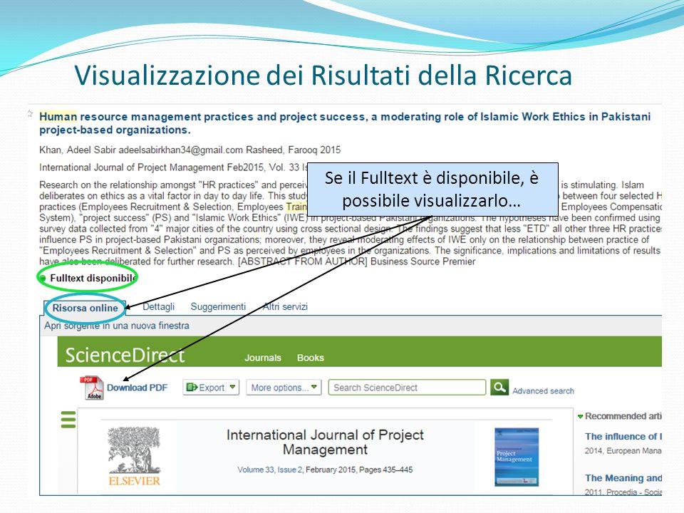 Visualizzazione dei Risultati della Ricerca Se il Fulltext è disponibile, è possibile visualizzarlo…