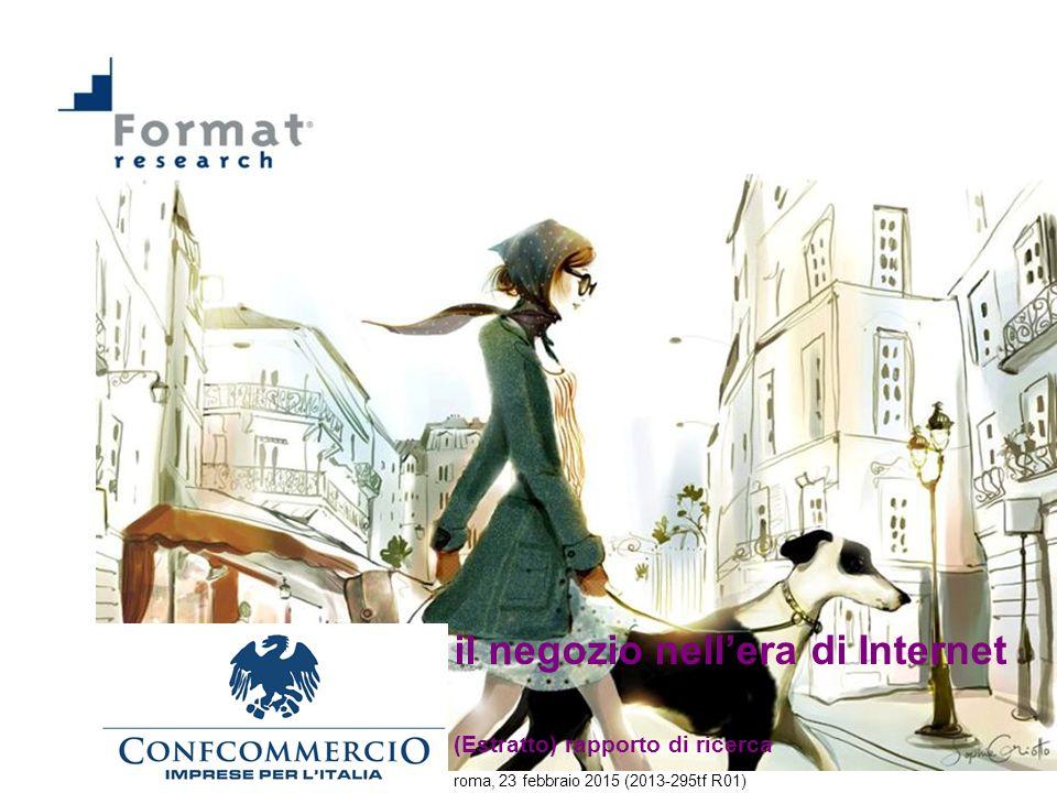 il negozio nell'era di Internet (Estratto) rapporto di ricerca roma, 23 febbraio 2015 (2013-295tf R01)