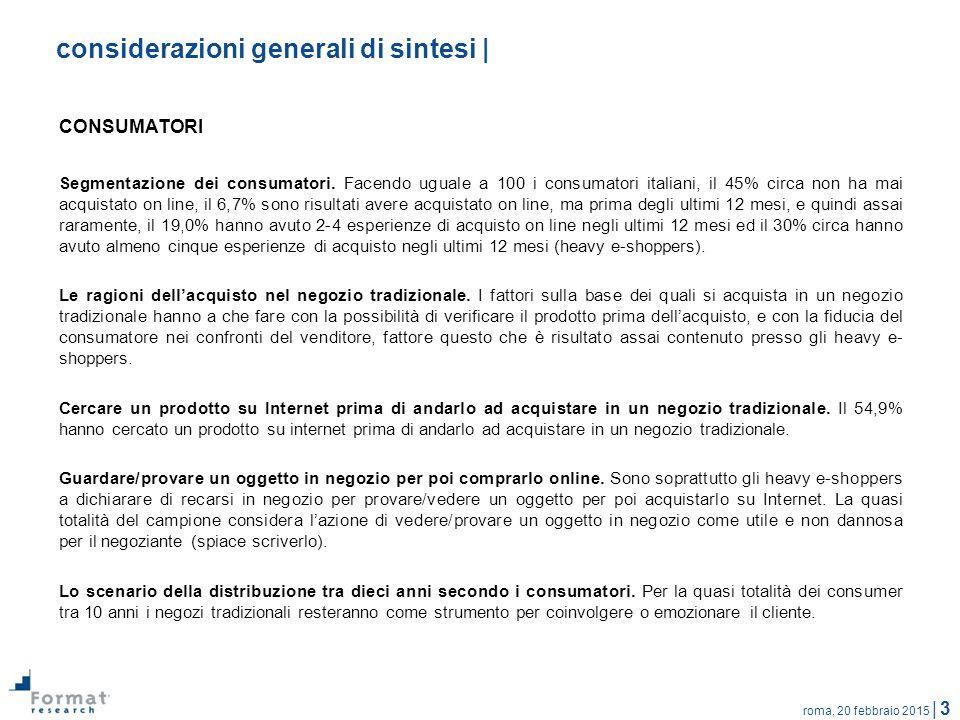 roma, 20 febbraio 2015 | 3 considerazioni generali di sintesi | CONSUMATORI Segmentazione dei consumatori. Facendo uguale a 100 i consumatori italiani