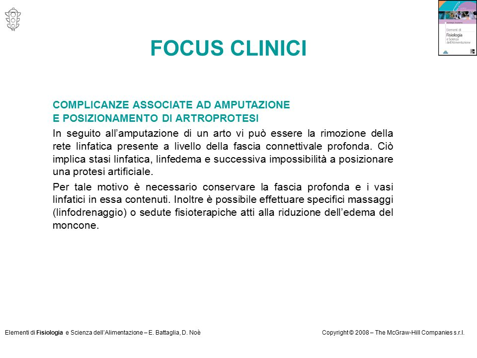 Elementi di Fisiologia e Scienza dell'Alimentazione – E. Battaglia, D. NoèCopyright © 2008 – The McGraw-Hill Companies s.r.l. FOCUS CLINICI COMPLICANZ