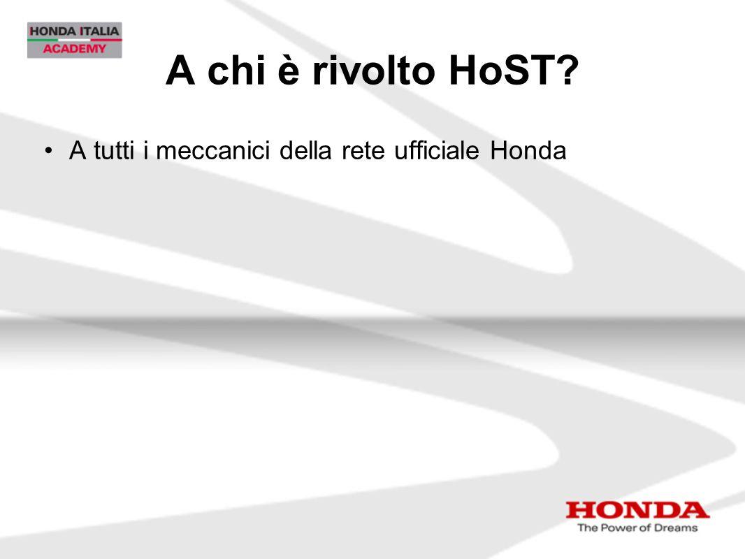 A chi è rivolto HoST? A tutti i meccanici della rete ufficiale Honda