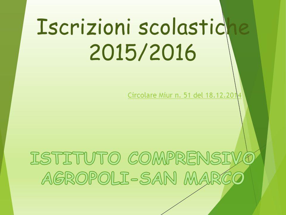 Iscrizioni scolastiche 2015/2016 Circolare Miur n. 51 del 18.12.2014