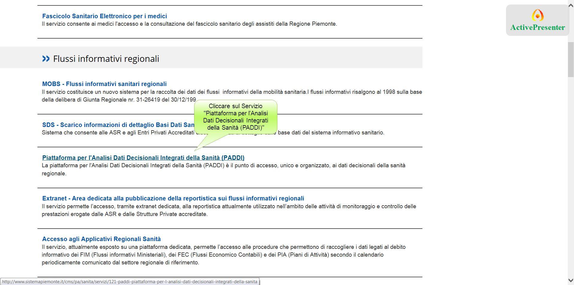 Cliccare sul Servizio Piattaforma per l Analisi Dati Decisionali Integrati della Sanità (PADDI)