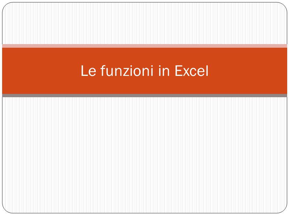 Le funzioni in Excel