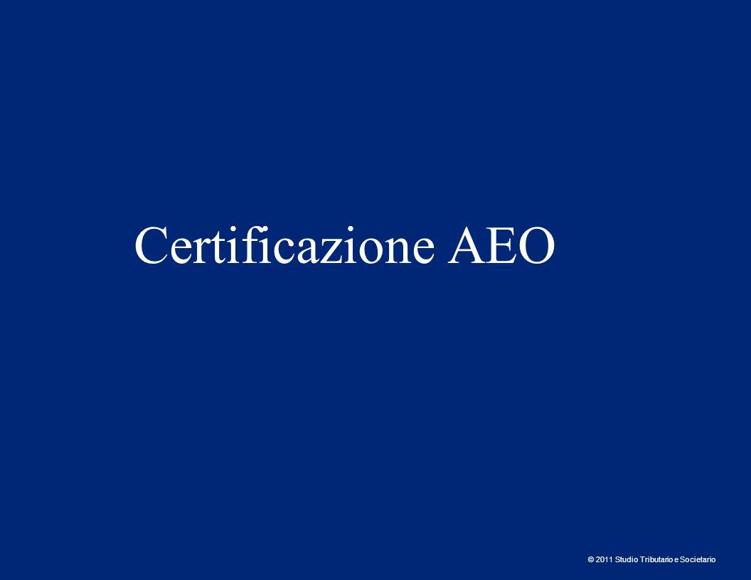 © 2011 Studio Tributario e Societario Certificazione AEO