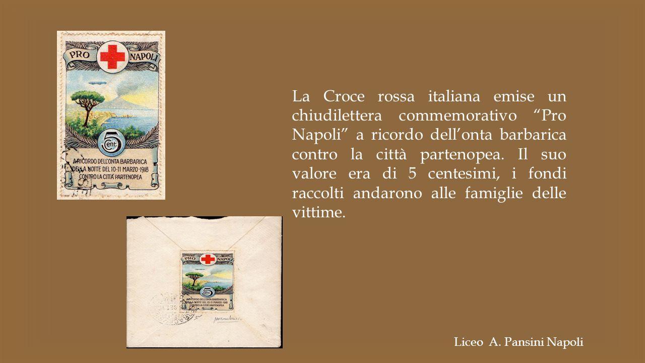 """La Croce rossa italiana emise un chiudilettera commemorativo """"Pro Napoli"""" a ricordo dell'onta barbarica contro la città partenopea. Il suo valore era"""
