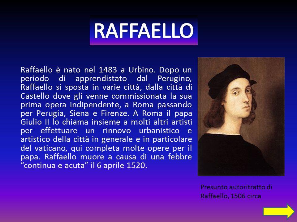 Raffaello è nato nel 1483 a Urbino.
