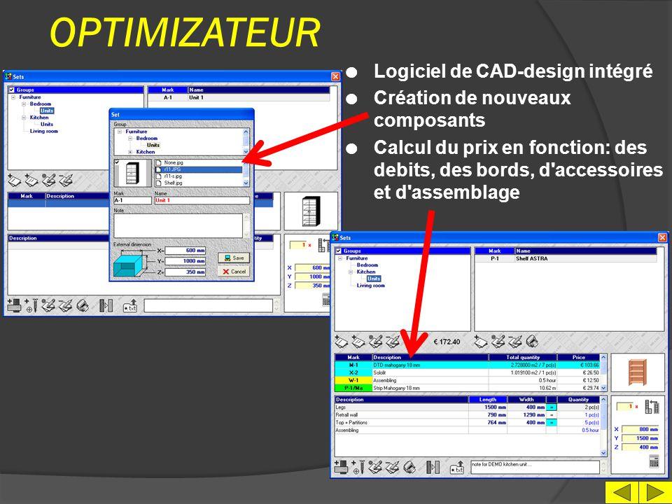 OPTIMIZATEUR l Indications des bords des panneaux l L' impression des étiquettes l Choix des paramètres des calculs