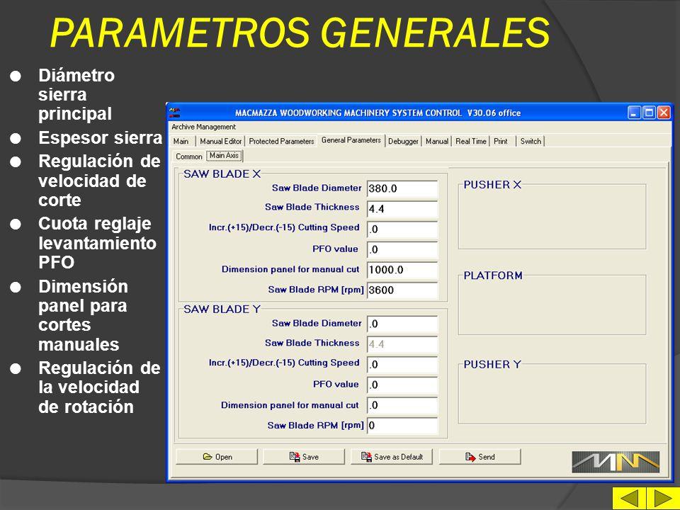 PARAMETROS GENERALES l Selección lengua l Selección unidad de medida l Selección Directory de archivación máquina