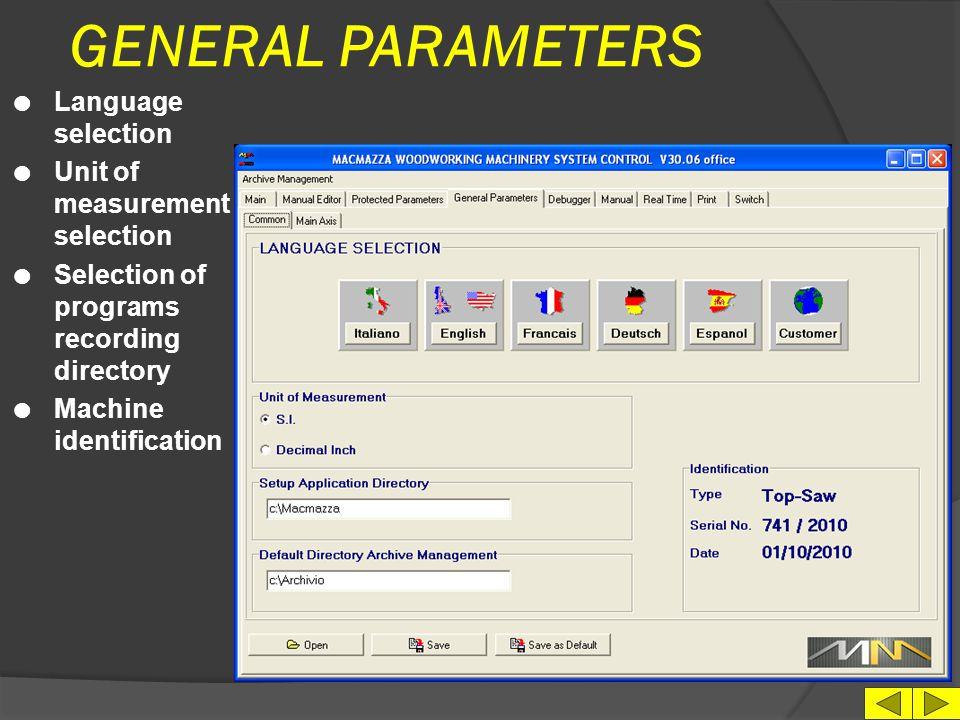 BLADE SPINDLES PARAMETERS l Acces password l Configuration values for each spindle l Parameters recording