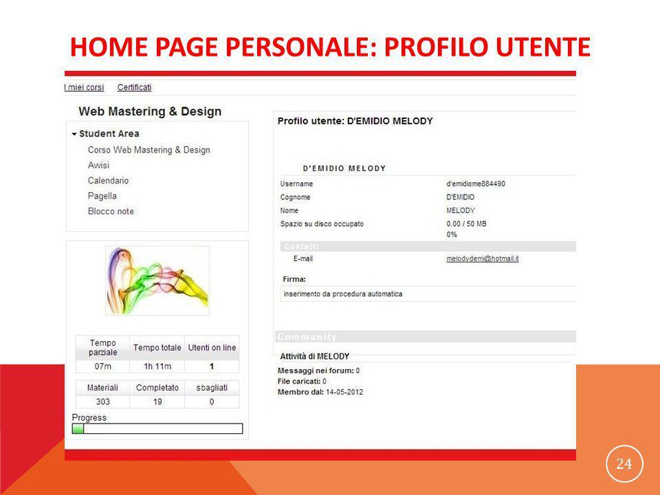 HOME PAGE PERSONALE: PROFILO UTENTE 24