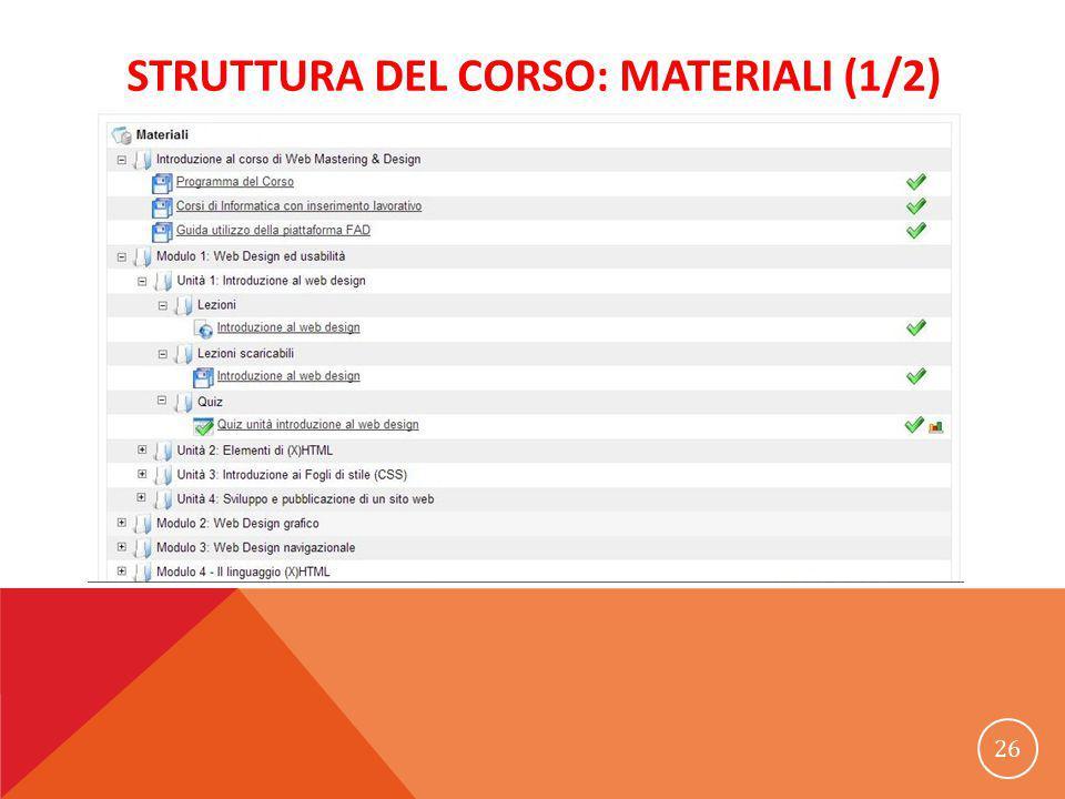 STRUTTURA DEL CORSO: MATERIALI (1/2) 26