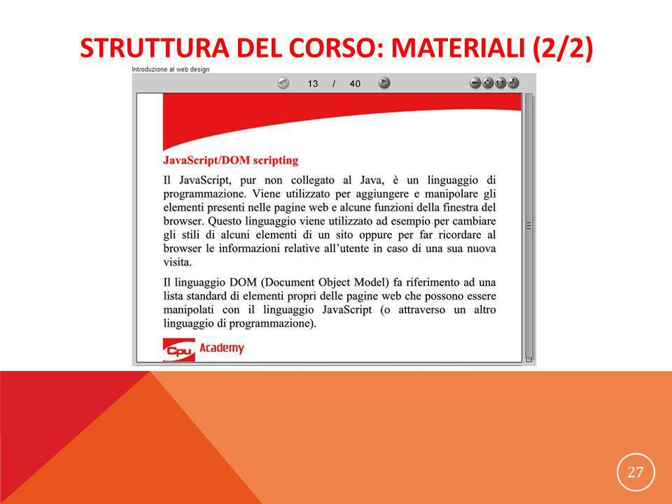 STRUTTURA DEL CORSO: MATERIALI (2/2) 27