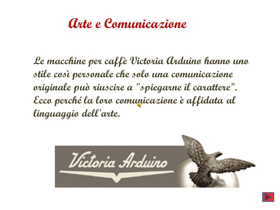 Le macchine per caffè Victoria Arduino hanno uno stile così personale che solo una comunicazione originale può riuscire a