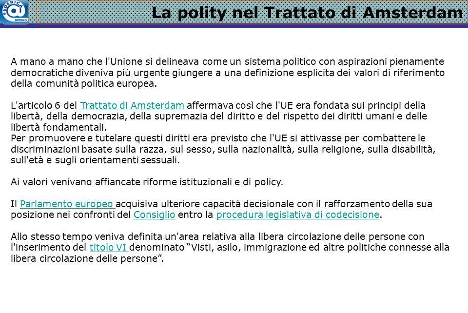 La politica sociale Con il Trattato di Amsterdam veniva definitivamente incorporato il Protocollo sociale di Maastricht.