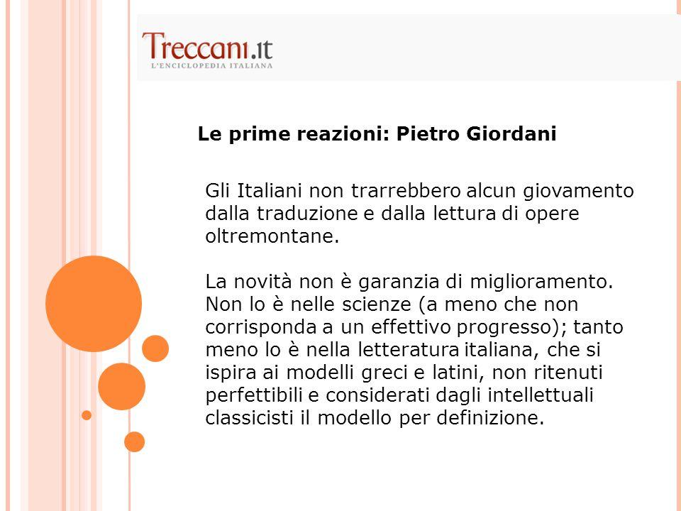 Gli Italiani non trarrebbero alcun giovamento dalla traduzione e dalla lettura di opere oltremontane.