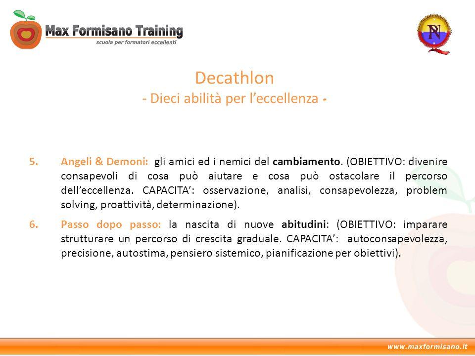 Decathlon - Dieci abilità per l'eccellenza - 5.Angeli & Demoni: gli amici ed i nemici del cambiamento. (OBIETTIVO: divenire consapevoli di cosa può ai