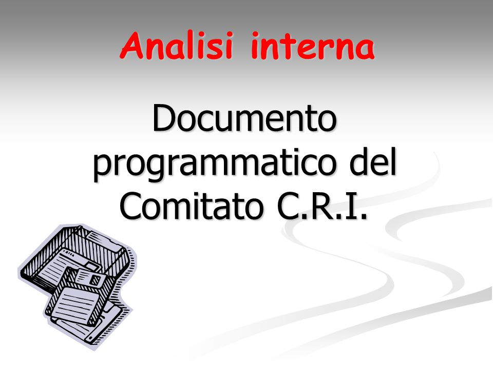 Analisi interna Documento programmatico del Comitato C.R.I.