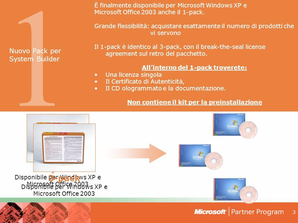 3 1 È finalmente disponibile per Microsoft Windows XP e Microsoft Office 2003 anche il 1-pack.