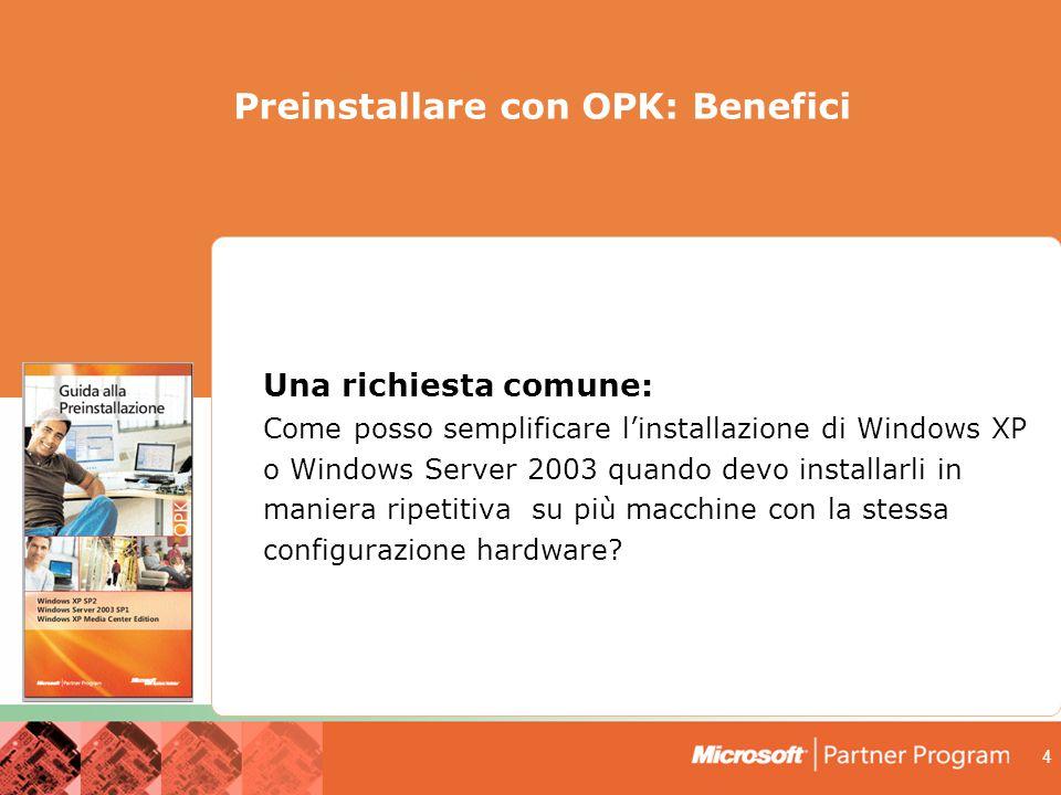 4 Una richiesta comune: Come posso semplificare l'installazione di Windows XP o Windows Server 2003 quando devo installarli in maniera ripetitiva su più macchine con la stessa configurazione hardware.