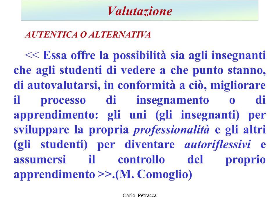 Carlo Petracca Valutazione AUTENTICA O ALTERNATIVA >.(M. Comoglio)