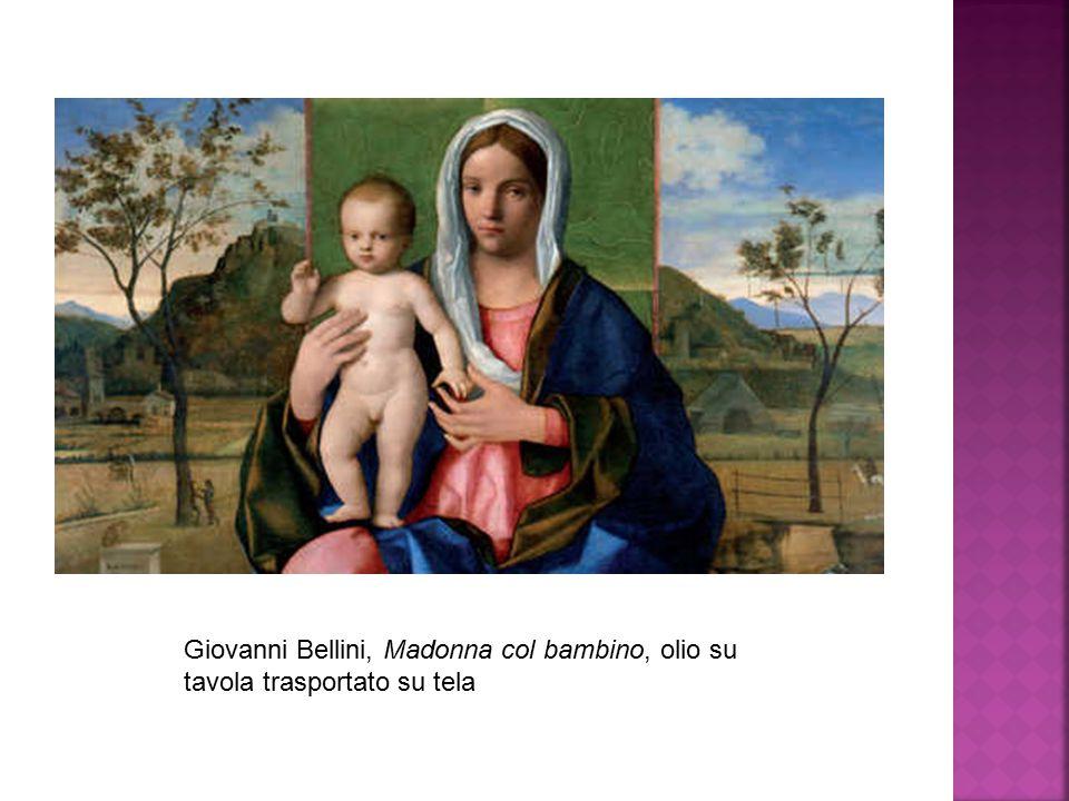 Giovanni Bellini, Madonna col bambino, olio su tavola trasportato su tela