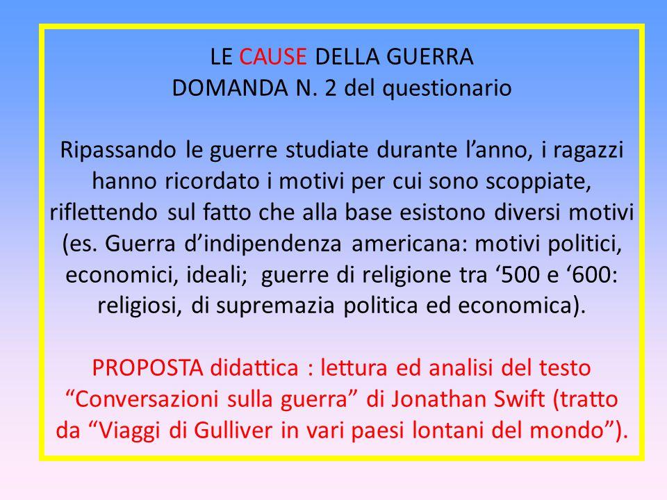 LE CAUSE DELLA GUERRA DOMANDA N.