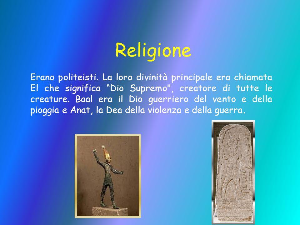 """Religione Erano politeisti. La loro divinità principale era chiamata El che significa """"Dio Supremo"""