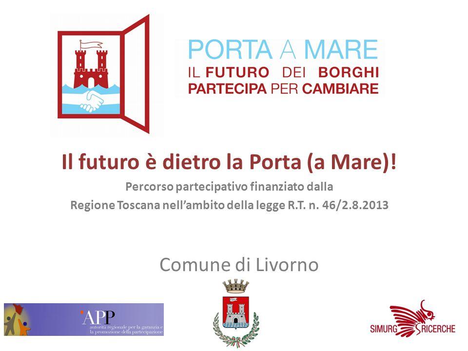 Il futuro è dietro la Porta (a Mare).