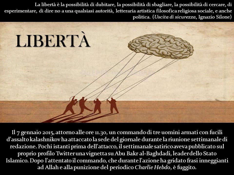 La libertà è la possibilità di dubitare, la possibilità di sbagliare, la possibilità di cercare, di esperimentare, di dire no a una qualsiasi autorità, letteraria artistica filosofica religiosa sociale, e anche politica.