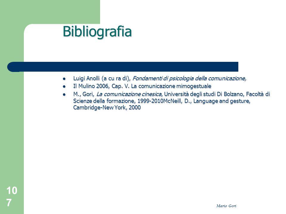 Mario Gori 107 Luigi Anolli (a cu ra di), Fondamenti di psicologia della comunicazione, Luigi Anolli (a cu ra di), Fondamenti di psicologia della comu