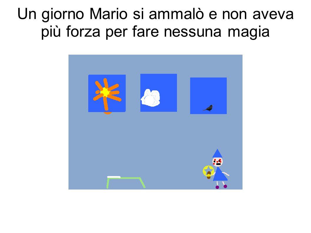 Mario rubò la bacchetta di Antonio, diventando così ancora più potente