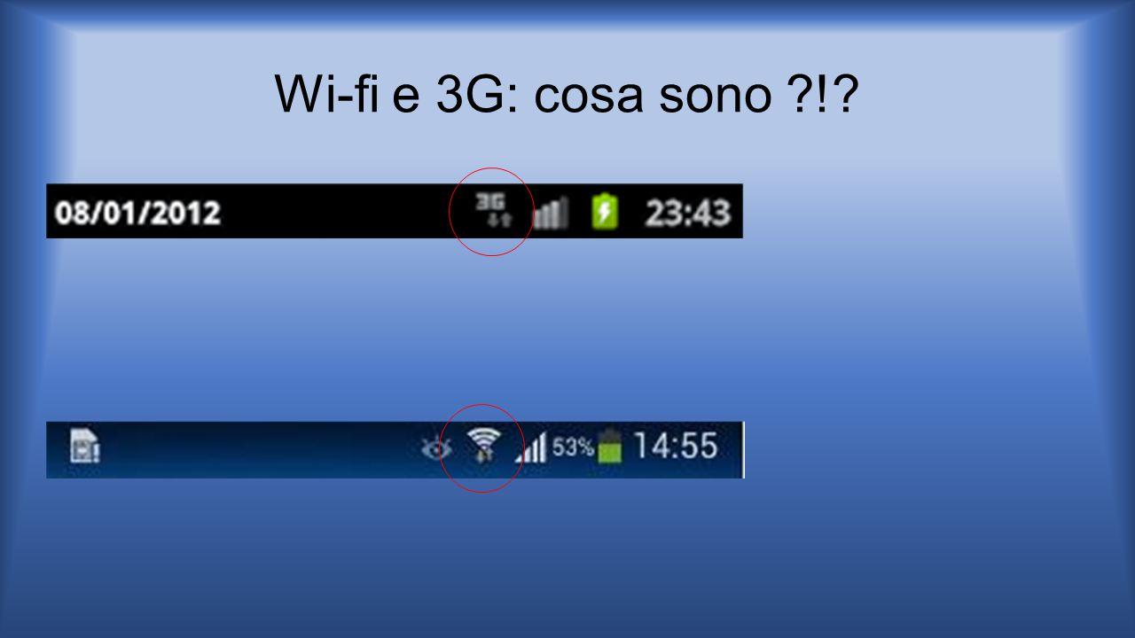 Wi-fi e 3G: cosa sono ?!?