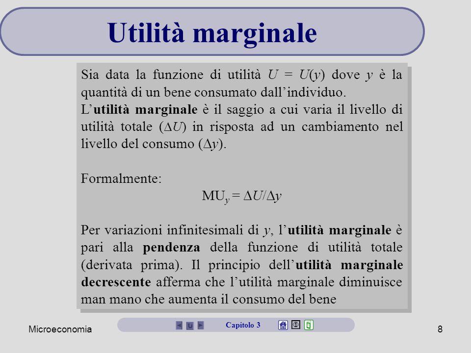 Microeconomia9 Utilità totale e utilità marginale Capitolo 3