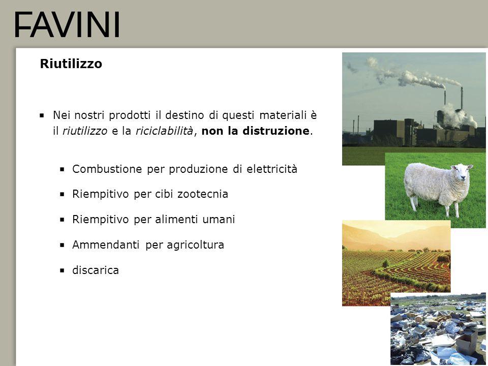 17 Riutilizzo Nei nostri prodotti il destino di questi materiali è il riutilizzo e la riciclabilità, non la distruzione. Combustione per produzione di