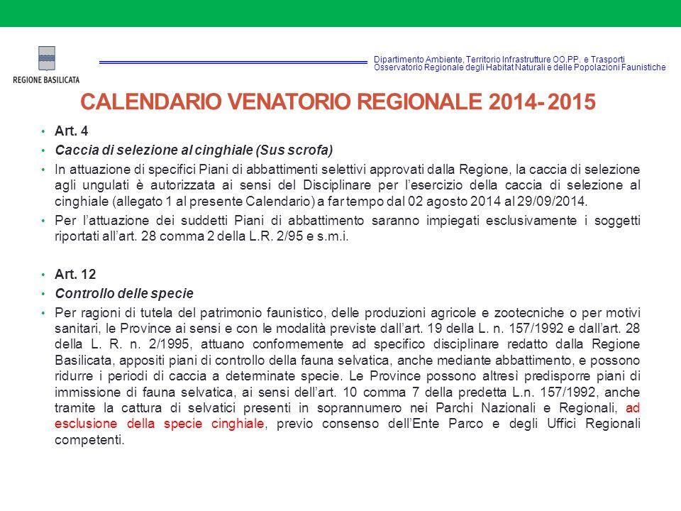 CALENDARIO VENATORIO REGIONALE 2014- 2015 Dipartimento Ambiente, Territorio Infrastrutture OO.PP.