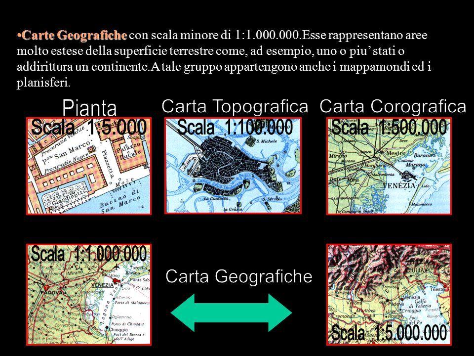 Carte GeograficheCarte Geografiche con scala minore di 1:1.000.000.Esse rappresentano aree molto estese della superficie terrestre come, ad esempio, u
