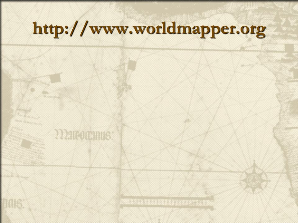 http://www.worldmapper.org