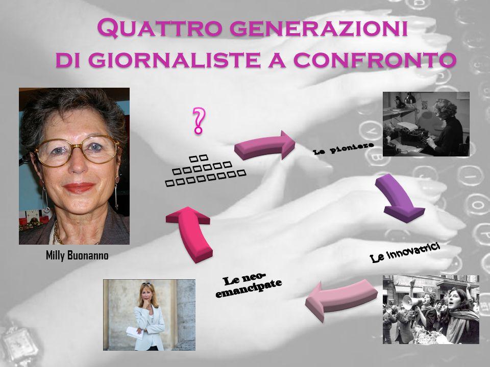 Quattro generazioni di giornaliste a confronto Milly Buonanno