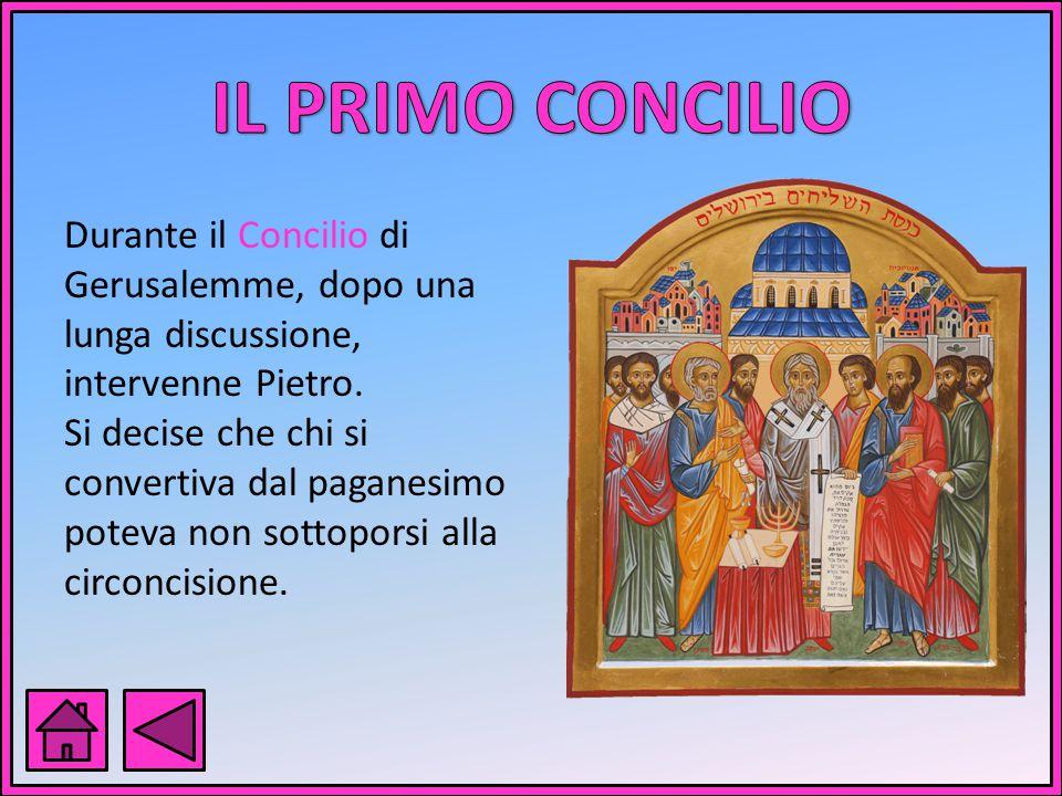 Durante il Concilio di Gerusalemme, dopo una lunga discussione, intervenne Pietro.