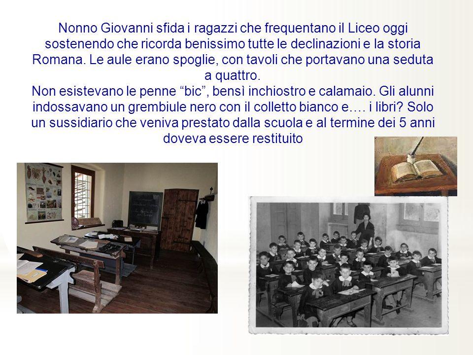 Nonno Giovanni sfida i ragazzi che frequentano il Liceo oggi sostenendo che ricorda benissimo tutte le declinazioni e la storia Romana.