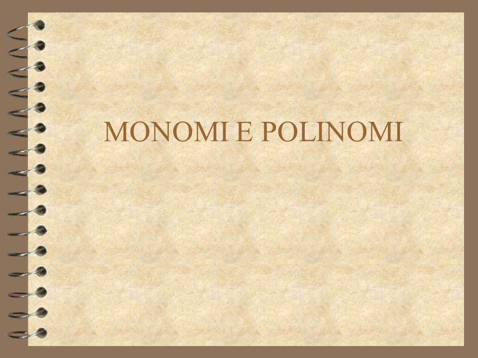 MONOMI E POLINOMI