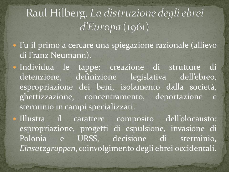 Fu il primo a cercare una spiegazione razionale (allievo di Franz Neumann). Individua le tappe: creazione di strutture di detenzione, definizione legi