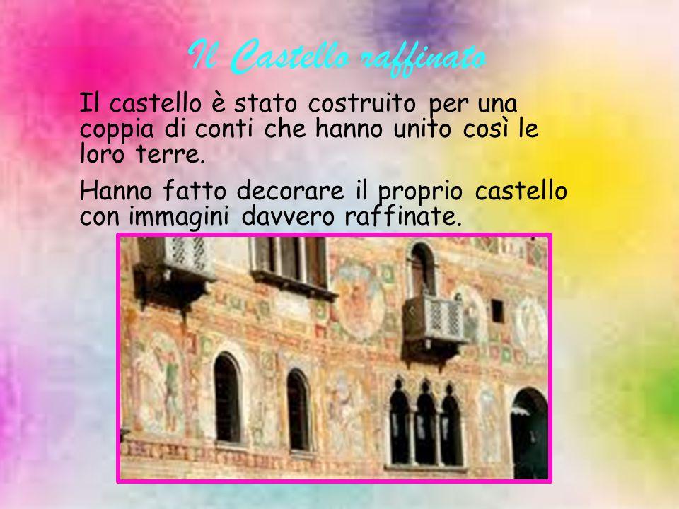 Il Castello Il primo palazzo che si incontra è il Palazzo Tadea, distrutto dall'incendio del 1511 e ricostruito nel 1566 per opera di Tadea.