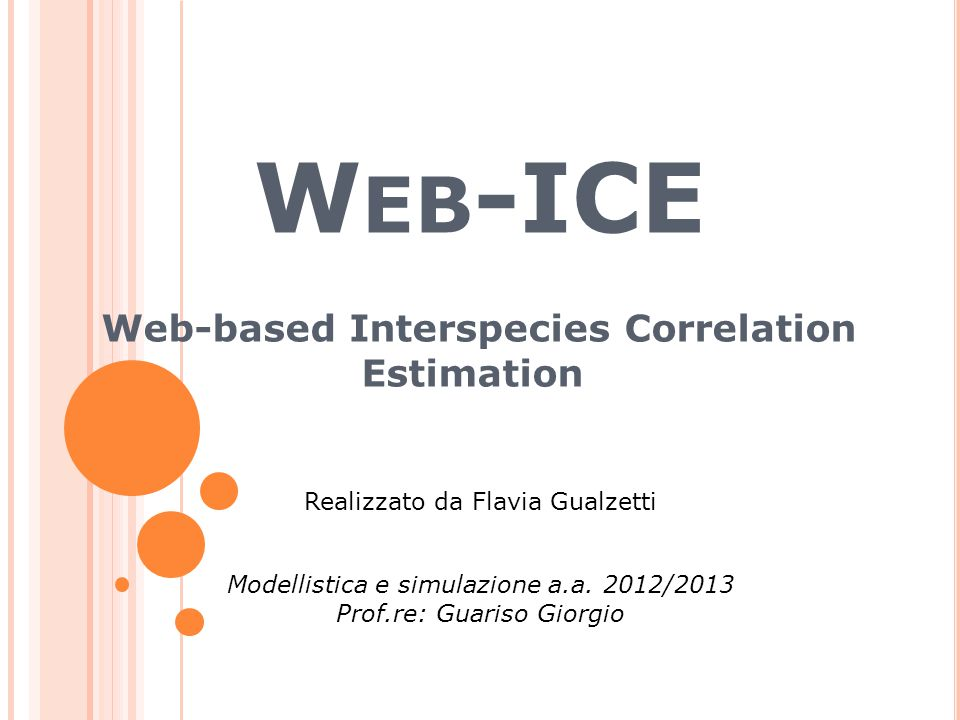 W EB -ICE Web-based Interspecies Correlation Estimation Modellistica e simulazione a.a.