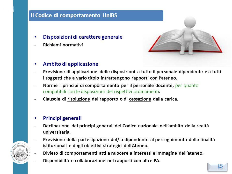Disposizioni di carattere generale -Richiami normativi Ambito di applicazione -Previsione di applicazione delle disposizioni a tutto il personale dipe